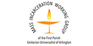 Mass Incarceration Working Group of the First Parish Unitarian Universalist of Arlington logo